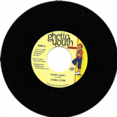 SALE ITEM - O'Neil Dyer - Night Shift / Version (Ghetto Youth / TRS) 7""